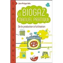 BIOGAZ MANUEL PRATIQUE (LE)