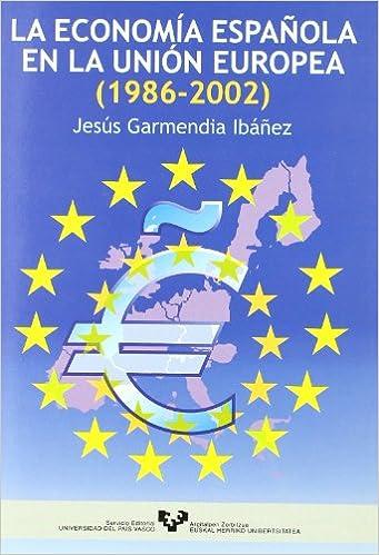 Descargar En Utorrent La Economía Española En La Unión Europea Kindle A PDF