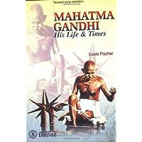 MAHATMA GANDHI/His Life & Times
