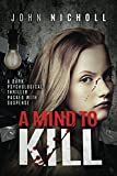 img - for A Mind To Kill: A dark psychological thriller packed with suspense book / textbook / text book