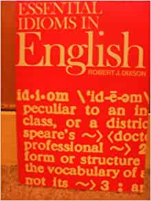 essential idioms in english robert j dixson pdf free download