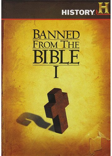 Banned From The Bible -