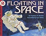 Floating in Space (Let's-Read-and-Find-Out Science 2)