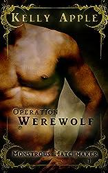 Operation Werewolf (Monstrous Matchmaker Book 1)