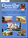 img - for Casino Chip And Token News: Volume 12, #1, Winter Issue, 1999 book / textbook / text book