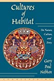 img - for Cultures of Habitat: On Nature, Culture, and Story book / textbook / text book