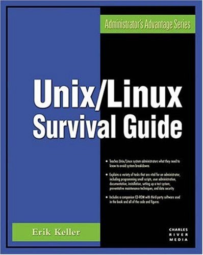 Unix Linux Survival Guide  Administrator's Advantage Series