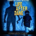 Life After Dane Audiobook by Edward Lorn Narrated by Veronica Giguere