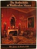 The Rothschilds at Waddesdon Manor, Dorothy de Rothschild, 0670608548