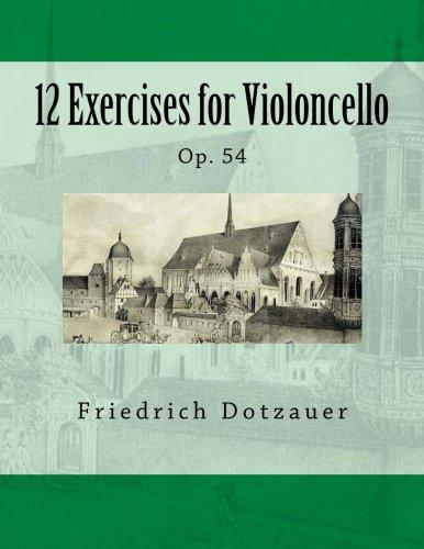 12 Exercises for Violoncello: Op. 54 PDF