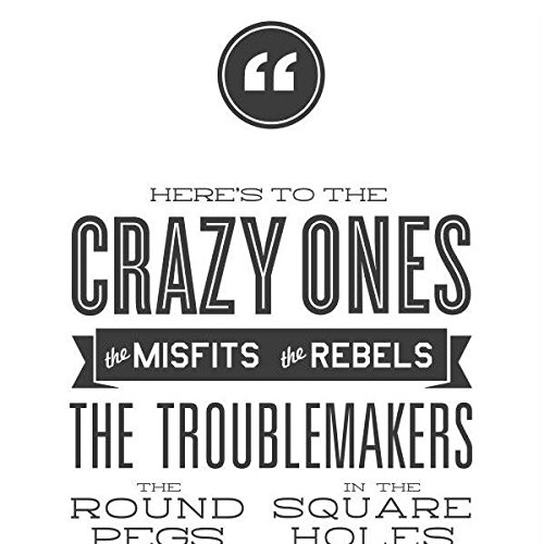 Steve Jobs Poster: Here's to the Crazy Ones Quote. spirational and Motivational Poster