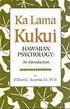 Ka Lama Kukui, Hawiian Psychology: An Introduction