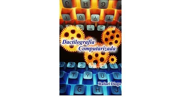 Dactilografía Computarizada (Spanish Edition), Rafael Diogo Jara, José Marcelo Texeira, eBook - Amazon.com