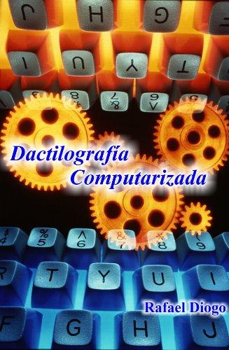 Dactilografía Computarizada (Spanish Edition) by [Jara, Rafael Diogo]