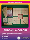 Sudoku a colori (Italian Edition)