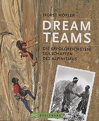Dream Teams: Die erfolgreichsten Seilschaften
