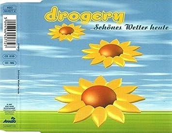 Schönes Wetter Heute Drogery Amazonde Musik