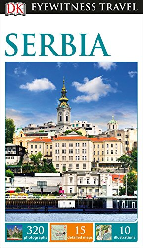 DK Eyewitness Travel Guide: Serbia...