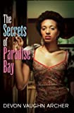 The Secrets of Paradise Bay, Devon Archer and Vaughn Archer, 1601622198