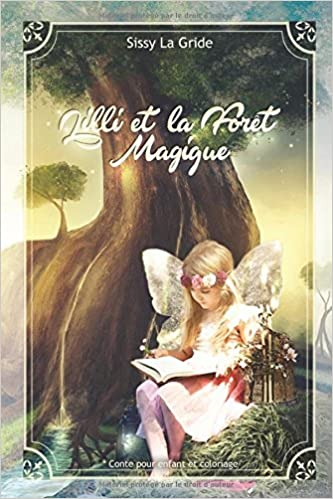 LA FORET MAGIQUE (French Edition)