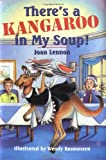 img - for There's a Kangaroo in My Soup! (Cricket Series) book / textbook / text book