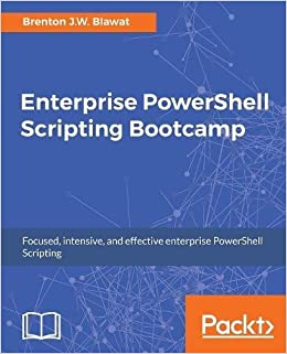 Enterprise PowerShell Scripting Bootcamp
