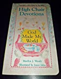 God Made My World, Marilyn J. Woody, 1555133207