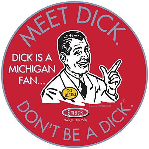 Ohio State Fans. Don't Be a D!ck (Anti-Wolverines) Sticker (3 ()