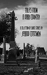 Tales From A Dark Country