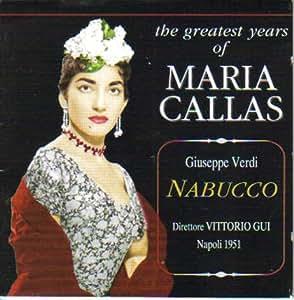 The greatest years of Maria Callas - Guiseppe Verdi - NABUCCO - Vittorio Gui - Napoli 1951