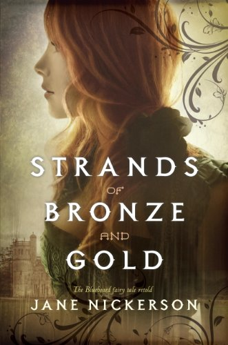 Strands of Bronze and Gold by [Nickerson, Jane]