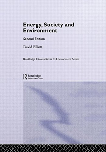 Energy, Society and Environment (Routledge Introductions to Environment: Environment and Society Texts)