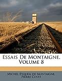 Essais de Montaigne, Pierre Coste, 1178957845