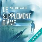 Le Supplément d'Âme | Matthieu Biasotto