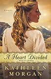 A Heart Divided, Kathleen Morgan, 0800718844