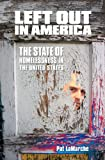 Left Out in America: The State of Homelessness in the United States