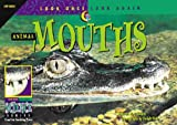 img - for Animal Mouths (Look Once, Look Again: Science) book / textbook / text book