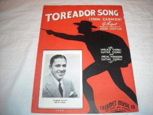 TOREADOR SONG GEORGE OLSEN 1935 SHEET MUSIC SHEET MUSIC 222