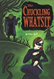 The Chuckling Whatsit, Richard Sala, 1560972815