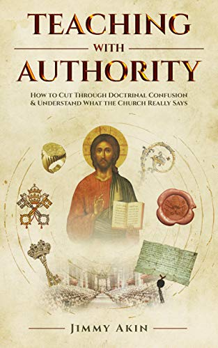Teaching With Authority How To Cut Through Doctrinal Confusion
