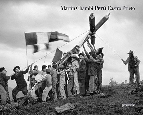 Martn Chambi & Juan Manuel Castro Prieto: Per
