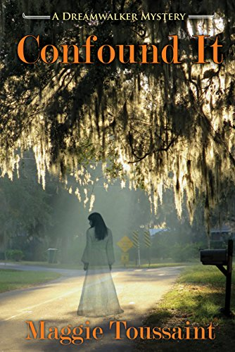 (Confound It (A Dreamwalker Mystery Book 5))