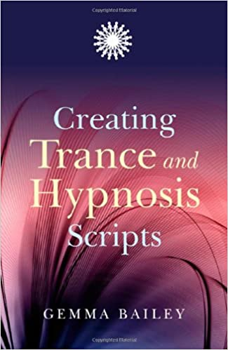 Creating Trance and Hypnosis Scripts: Amazon co uk: Gemma