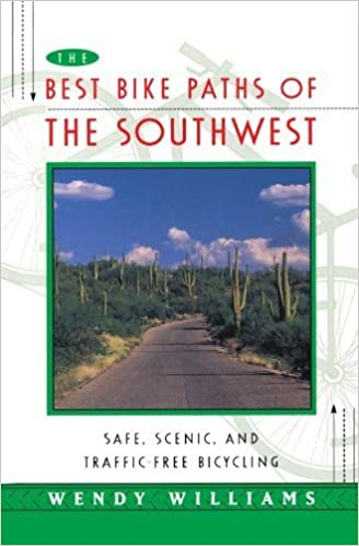 Book BEST BIKE PATHS OF THE SOUTHWEST : Safe, Scenic and Traffic-Free Bicycling by Wendy Williams (1996-04-04)