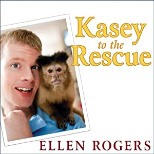 Kasey to the Rescue Audiobook