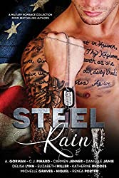 Steel Rain: A Military Romance Collection