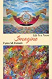 Imagine, Cyrus M. Esmaili, 0595477879