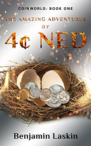 The Amazing Adventures Of 4¢ Ned - Coinworld by Benjamin Laskin ebook deal