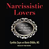 Narcissistic Lovers: How to Cope, Recover and