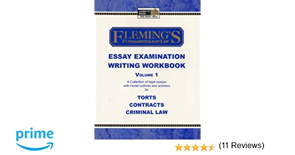 Fleming'S Fundamentals Of Law Essay Examination Writing Workbook